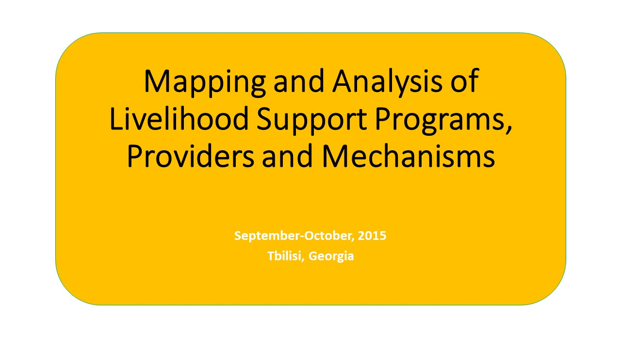 Mapping and Analysis of Livelihood Support Programmes, Providers and Mechanisms