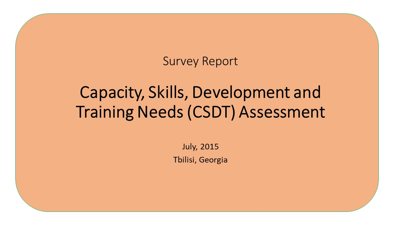 Capacity, Skills, Development and Training Needs (CSDT) Assessment Survey Report